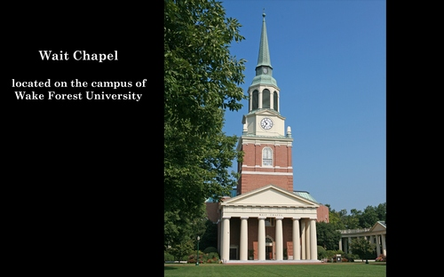 Wait Chapel - located on the campus of Wake Forest University